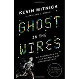 Ghost in the Wires: My Adventures as the World's Most Wanted Hacker