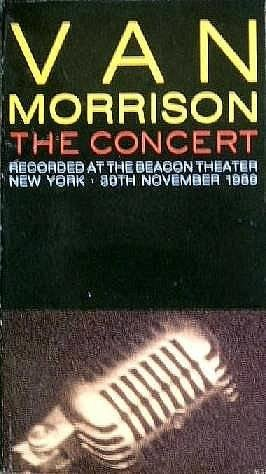 Van Morrison, The Concert (Recorded at the Beacon Theater) (Van Morrison Concerts)