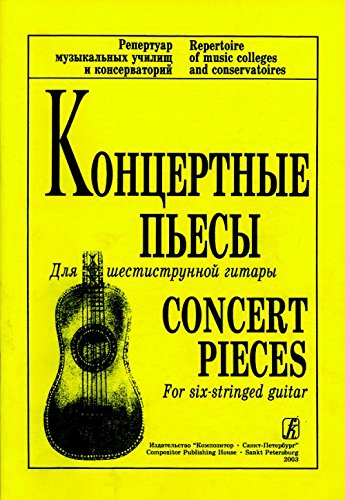 Concert Pieces for six-stringed guitar. Repertoire of music colleges and conservatoires PDF