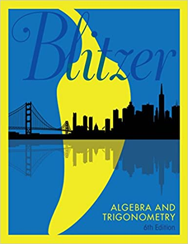 Algebra and trigonometry 6 robert f blitzer amazon algebra and trigonometry 6th edition kindle edition by robert f blitzer fandeluxe Choice Image