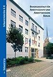Bundesanstalt Fur Arbeitsschutz und Arbeitsmedizin Berlin, Hettlage, Bernd and Bolk, Florian, 3937123067