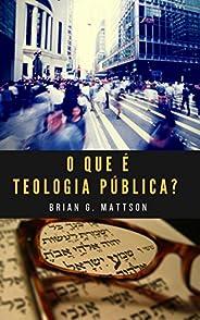 O que é teologia pública?