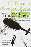 If I Die in a Combat Zone, Tim O'Brien, 0613080432