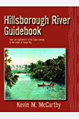 Hillsborough River Guidebook (Rivers of Florida) Paperback