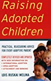 Raising Adopted Children, Lois Ruskai Melina, 0060957174