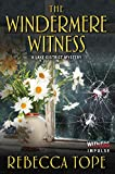 The Windermere Witness: A Lake District Mystery (Lake District Mysteries)