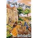 The Lark Shall Sing (Wayne Family) (Volume 1)