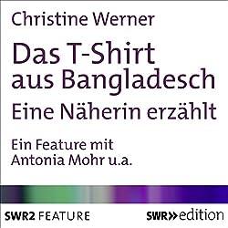 Das T-Shirt aus Bangladesch