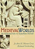 Medieval Worlds 1st Edition