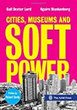 img - for Cities, Museums and Soft Power book / textbook / text book