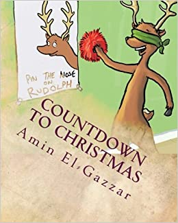 countdown to christmas the 24 days of christmas amin el gazzar 9781481052832 amazoncom books