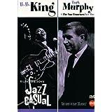 Jazz Casual: B.B. King/Turk Murphy