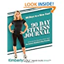 90 Day Fitness Journal: 90 Days To A New You!