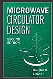 Microwave Circulator Design, 2nd Edition (Artech House Microwave Library)