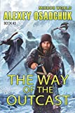 The Way of the Outcast (Mirror World Book #3)