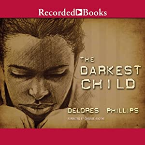 The Darkest Child Audiobook