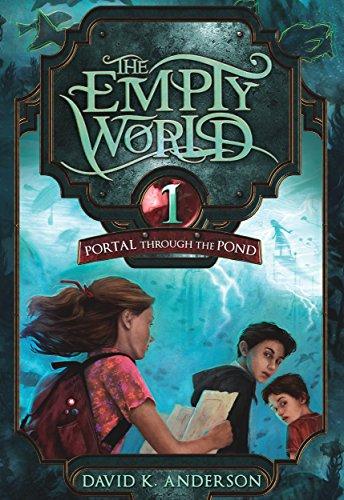 Portal Through the Pond (Empty World Series Book 1)