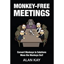 Monkey-Free Meetings: Convert Monkeys to Solutions