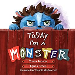 Today im a monster book on mothers love acceptance great for today im a monster book on mothers love acceptance great for teaching emotions recognizing and accepting difficult feelings as anger sadness best fandeluxe Images