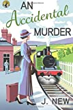 An Accidental Murder: A Yellow Cottage Vintage Mystery (The Yellow Cottage Vintage Mysteries) (Volume 1)