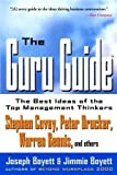 The Guru Guide: The Best Ideas of the Top Management Thinkers, Joseph H. Boyett, Jimmie T. Boyett, 0471380547
