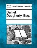 Daniel Dougherty, Esq.