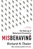 img - for Misbehaving: The Making of Behavioral Economics book / textbook / text book
