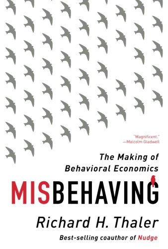 Misbehaving: The Making of Behavioral Economics [Richard H. Thaler] (Tapa Blanda)