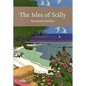 The Isles of Scilly (Collins New Naturalist)