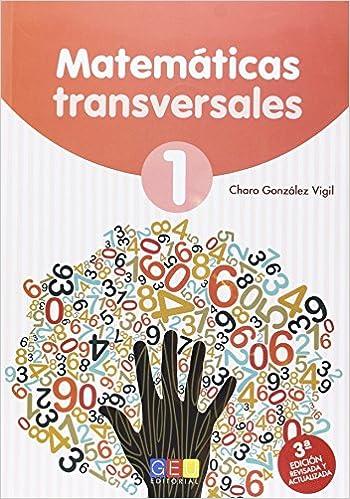 Descargar Torrent Paginas E.p.- Matemáticas Transversales 1 (1º) De Epub A Mobi