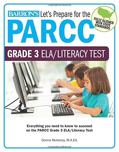 Let's Prepare for the PARCC Grade 3 ELA/Literacy Test (Let's Prepare for the PARCC… Tests)