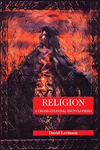 Religion: A Cross-Cultural Encyclopedia (Human Experience)