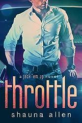 Throttle (Jack 'Em Up Series Book 3)