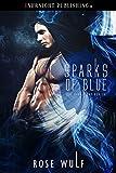 Sparks of Blue (Dark Light Book 2)