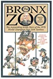 Bronx Zoo, Peter Golenbock and Sparky Lyle, 1572437154