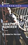 SWAT Secret Admirer (The Lawmen)