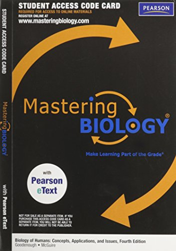 MasteringBiology with Pearson eText -- ValuePack Access Card -- for Biology of Humans: Concepts, Applications, and Issue