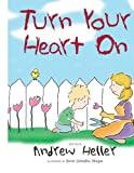 Turn Your Heart On, Andrew Heller, 142081866X