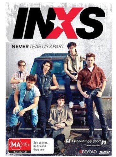 - Inxs: Never Tear Us Apart