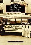 Dallas Music Scene, Alan Govenar and Jay Brakefield, 1467131512