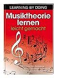 Musiktheorie lernen leicht gemacht: – Noten und ihre Bedeutung– Erklärung grundlegender Begriffe– Einführung in die Harmonielehre