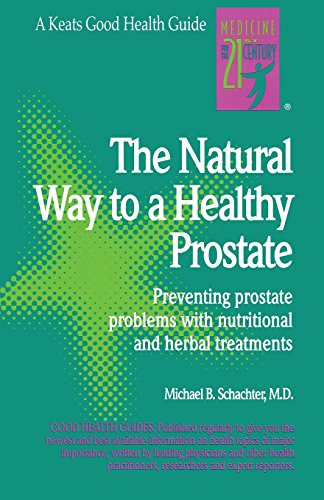 The Natural Way to a Healthy Prostate (Good Health Guides)