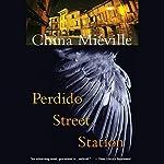 Perdido Street Station | China Mieville