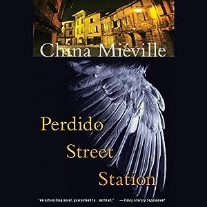 Perdido Street Station Hörbuch