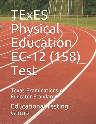 TExES Physical Education EC-12 (158) Test: Texas Examinations of Educator Standards