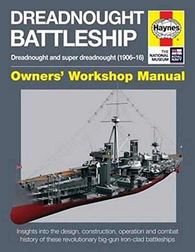 Dreadnought Battleship Manual (Haynes Manuals)