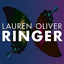 Ringer: Told in Alternating Chapters: Replica, Book 2 Audiobook by Lauren Oliver Narrated by Erin Spencer, Sarah Drew