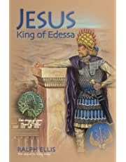 Jesus, King of Edessa: Jesus discovered in the historical record: 3