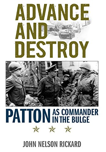 (Advance and Destroy: Patton as Commander in the Bulge (American Warrior Series))