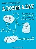 img - for A Dozen a Day Preparatory Book, Technical Exercises for Piano (A Dozen a Day Series) book / textbook / text book